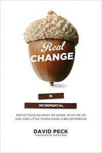 Real Change Is Incremental, by David Peck